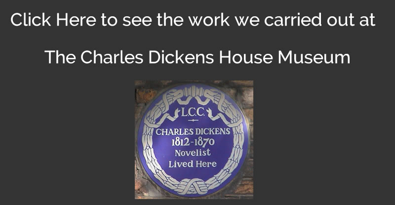 Work Carried Out At Charles Dickens Museum